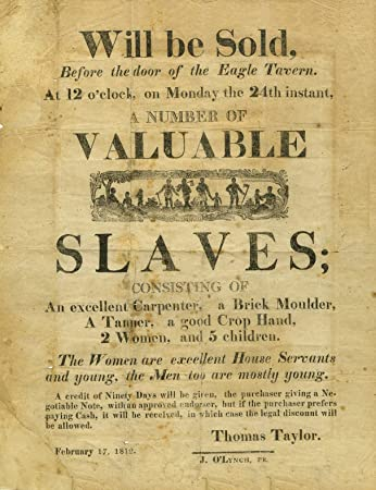Vintage Slavery and Anti-Slavery Public Notices Auction for