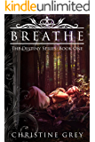 Breathe (The Destiny Series Book 1)
