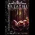Breathe (The Destiny Series Book 1)