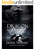 Dragon Knight (The Fae Lords Of London Book 1)