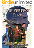 The Perfect Flaw: The Cerebral Chronicles