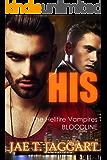 His (The Hellfire Vampires Bloodline Book 1)