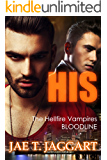 His (The Hellfire Vampires Bloodline Book 1)