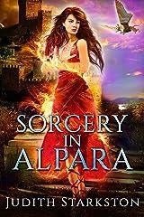 Sorcery in Alpara (Tesha Series Book 2) Kindle Edition