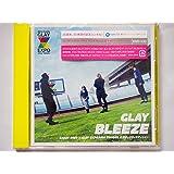 BLEEZE~G4・III~(+DVD)【Loppi・HMV×GLAY EXPO2014 TOHOKU応援チャリティエディション】
