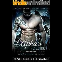 Alpha's Desire: An MC Werewolf Romance (Bad Boy Alphas Book 6)