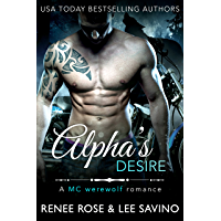 Alpha's Desire: An MC Werewolf Romance (Shifter Fight Club Book 1) (English Edition)