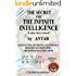 The Secret of the Infinite Intelligence (2nd Edition)