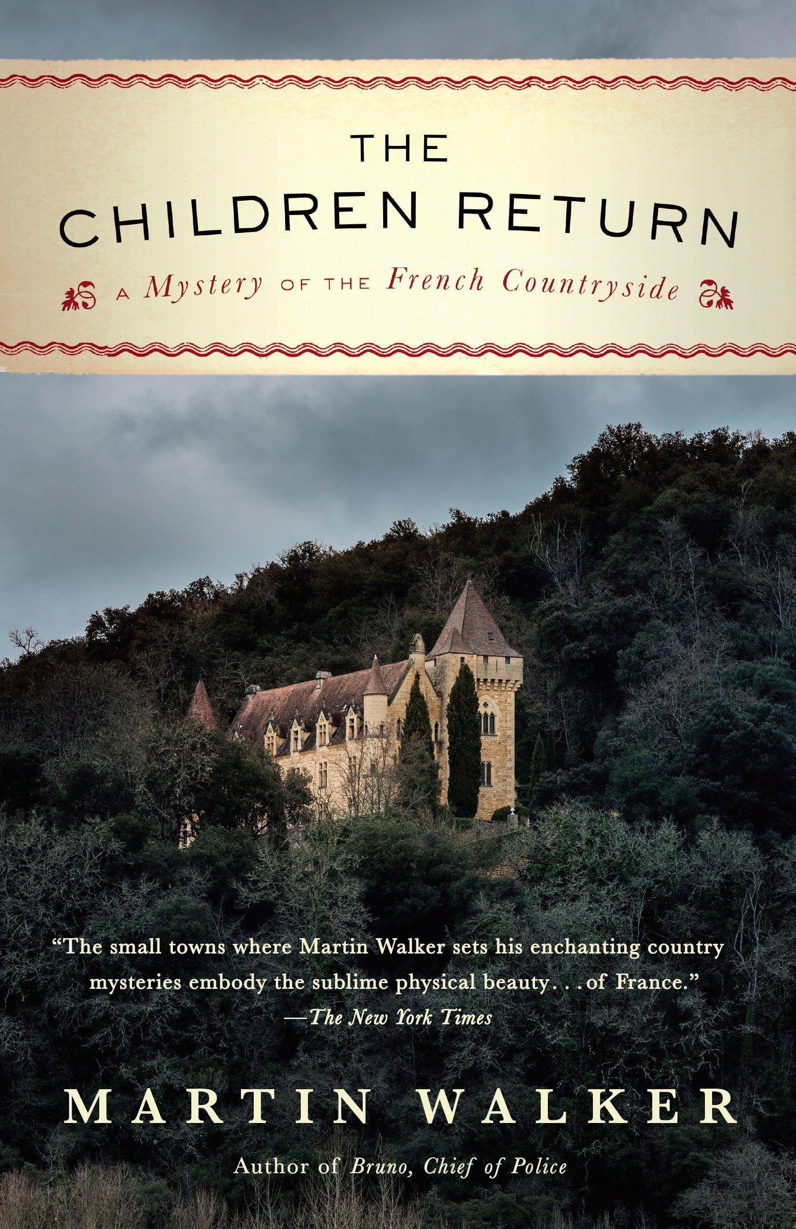 Download The Children Return: A Mystery of the French Countryside (Bruno, Chief of Police Series) PDF