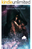 Curse of the Witch Queen: A War Priests of Andrak Saga