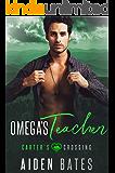 Omega's Teacher (Carter's Crossing Book 3)
