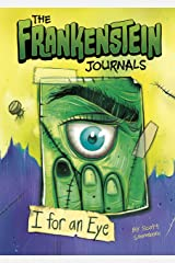 The Frankenstein Journals: I For an Eye Kindle Edition