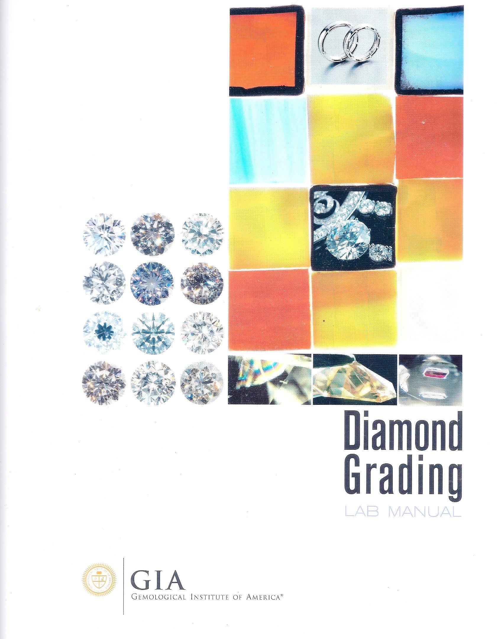 GIA Diamond Grading Lab Manual: Gemological Institute of America:  Amazon.com: Books