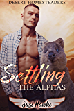 Settling the Alphas (Desert Homesteaders Book 1) (English Edition)
