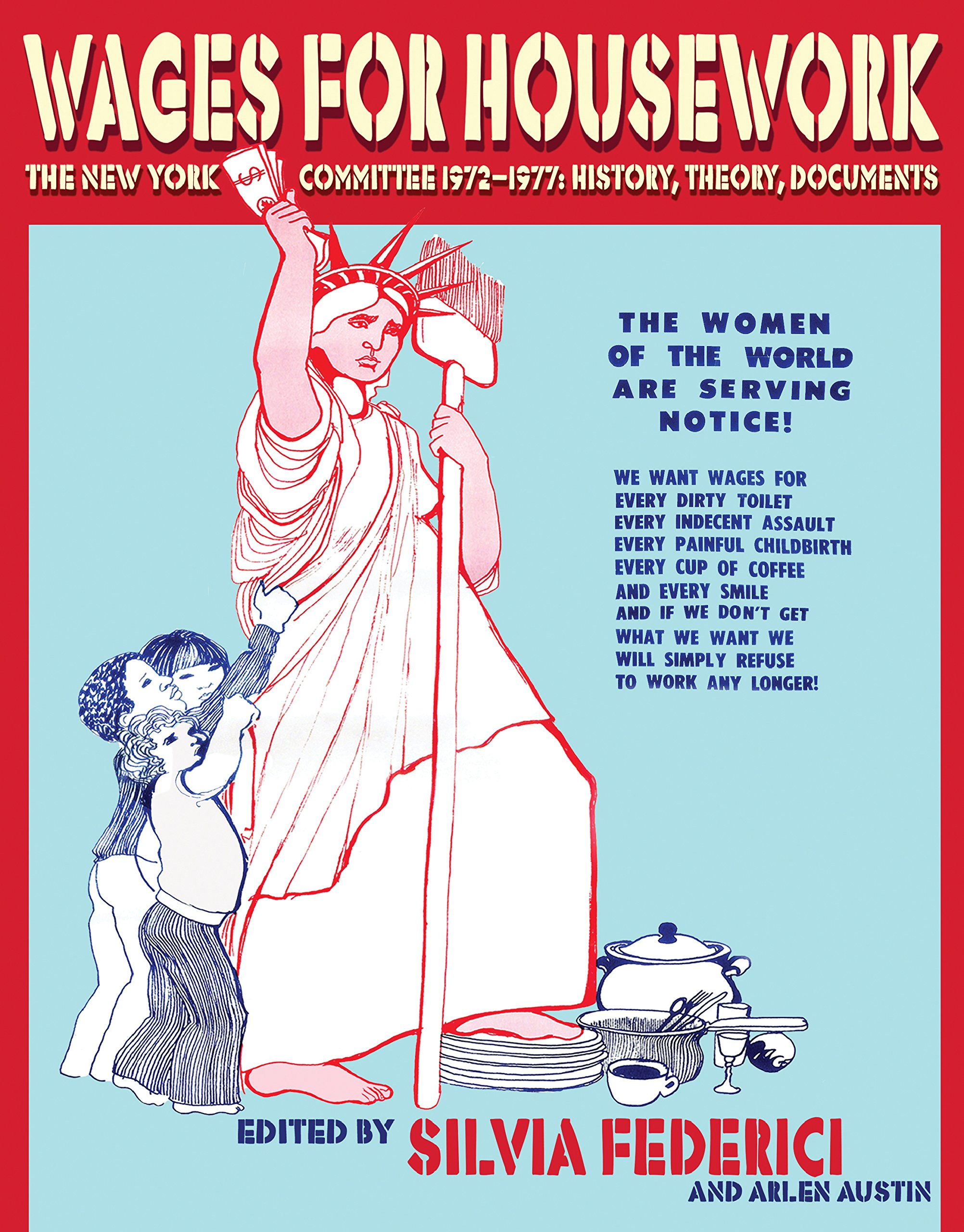 """Image result for Wages for Housework : The New York Committee 1972–1977: History, Theory, Documents"""""""