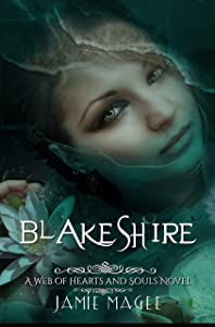 Blakeshire: Godly Games (Web of Hearts and Souls #12) (Insight series Book 8)