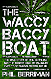 The Waccy Baccy Boat