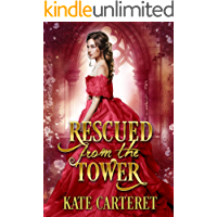 Rescued from the Tower: A Historical Regency Romance
