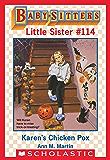 Karen's Chicken Pox (Baby-Sitters Little Sister #114)