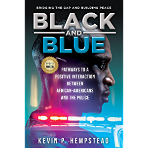 Black and Blue: Pathways to a Positive Interaction between African-Americans and the Police