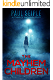 The Mayhem Children (A Project Specter Mystery Book 1)