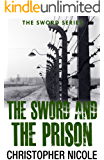 The Sword and the Prison (Sword Series Book 3)