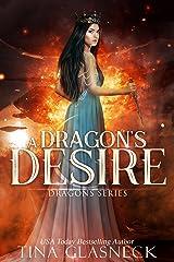 A Dragon's Desire (Dragons Book 2) Kindle Edition