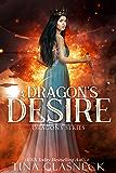 A Dragon's Desire (Dragons Book 2)