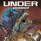 Under: Scourge of the Sewer (Issues) (2 Book Series)