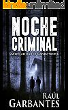 Noche Criminal: Una novela de misterio, suspense y crimen