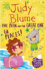 The Pain and the Great One: Go Places (Pain & the Great One Bind Up) Paperback