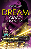 Dream. Gioco d'amore