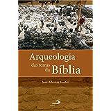 Arqueologia das terras da Bíblia (Arqueologia da Bíblia)