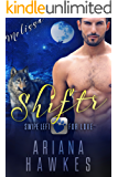 Shiftr: Swipe Left for Love (Melissa) BBW Werewolf Romance (Hope Valley BBW online dating app romances Book 3)