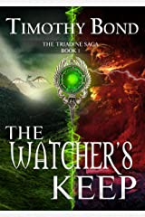 The Watcher's Keep: An Epic Fantasy (The Triadine Saga Book 1) Kindle Edition