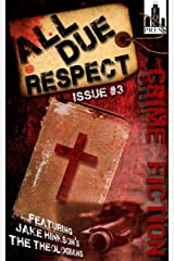 All Due Respect Issue #3 Kindle Edition