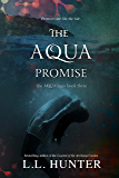 The Aqua Promise (The Aqua Saga Book 3)
