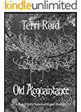 Old Acquaintance - A Mary O'Reilly Paranormal Mystery (Book 19)  (Mary O'Reilly Paranormal Mysteries)