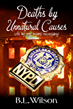 Deaths by Unnatural Causes: life by any means necessary
