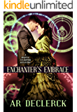 Enchanter's Embrace: A Magical Steampunk Adventure