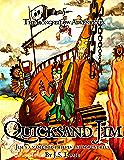 Quicksand Jim (Pirates of the South Seas Book 5)