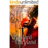 The Bastard from Fairyland (The Knights' Trilogy Book 1)