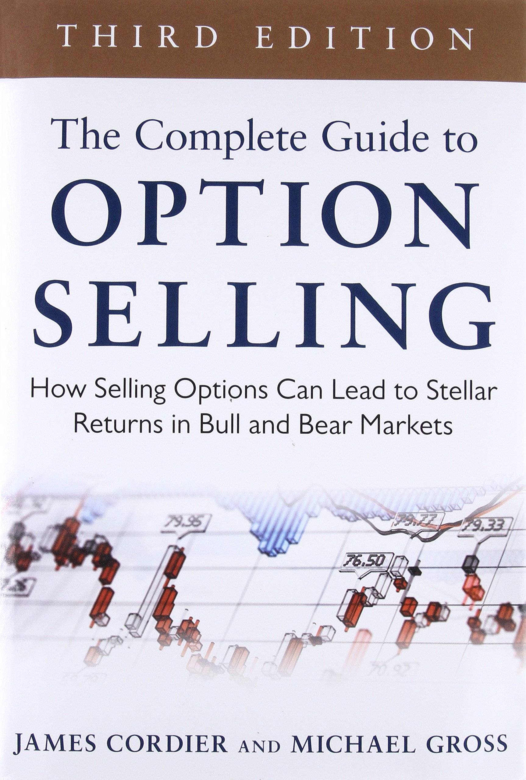 The Complete Guide to Option Selling: How Selling Options Can Lead to Stellar Returns in Bull and Bear Markets, 3rd Edition by imusti