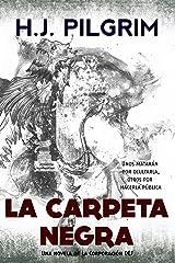 La Carpeta Negra (Spanish Edition) Kindle Edition