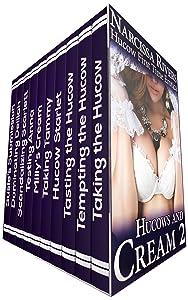 Hucows and Cream 2: Hucow Mega Bundle (10-Book Creamy Hucow Erotica)