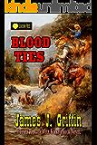 Blood Ties: A Texas Ranger Will Kirkpatrick Novel