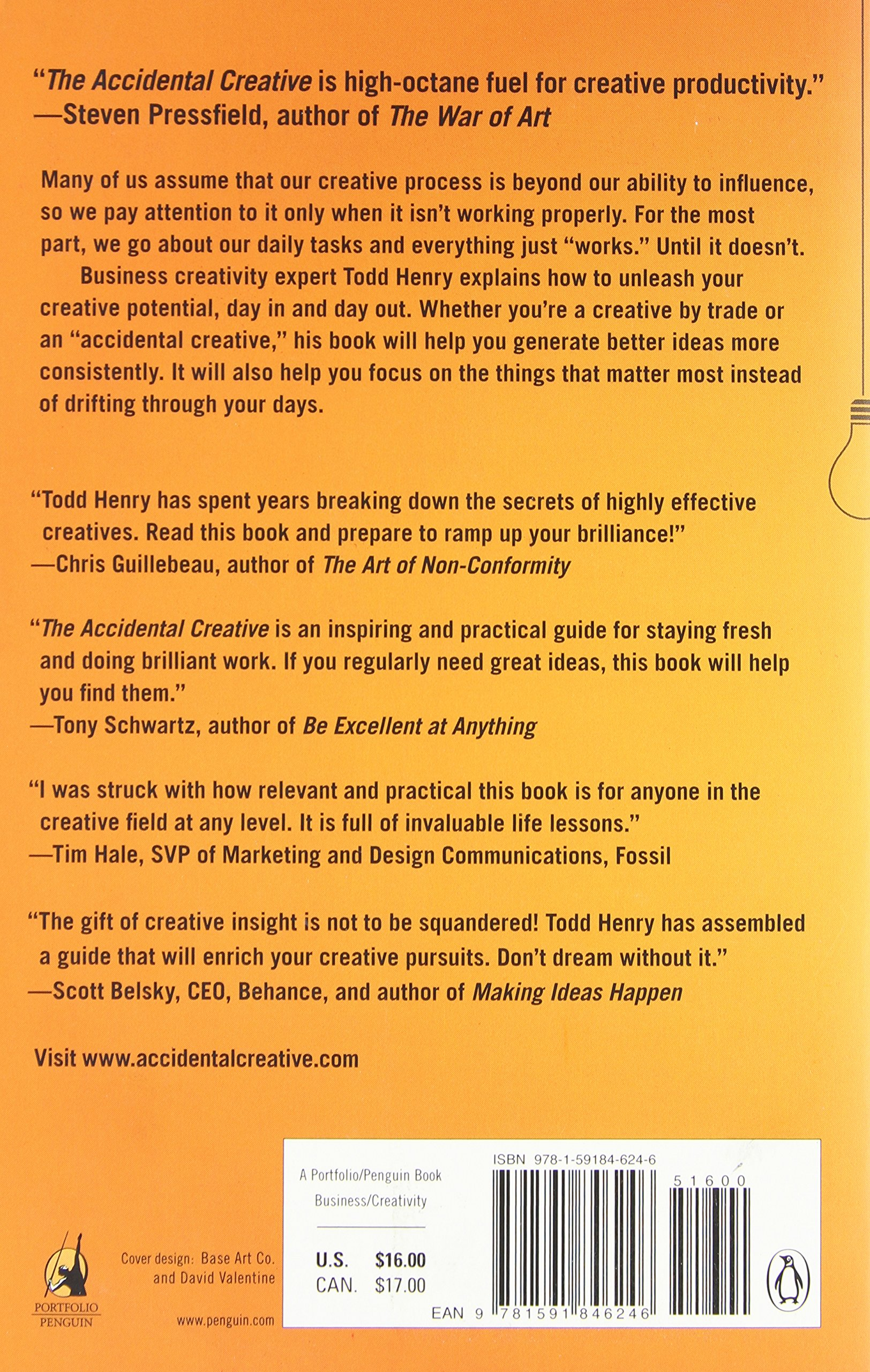 The Accidental Creative: How To Be Brilliant At A Momentu0027s Notice: Todd  Henry: Amazon.com: Books