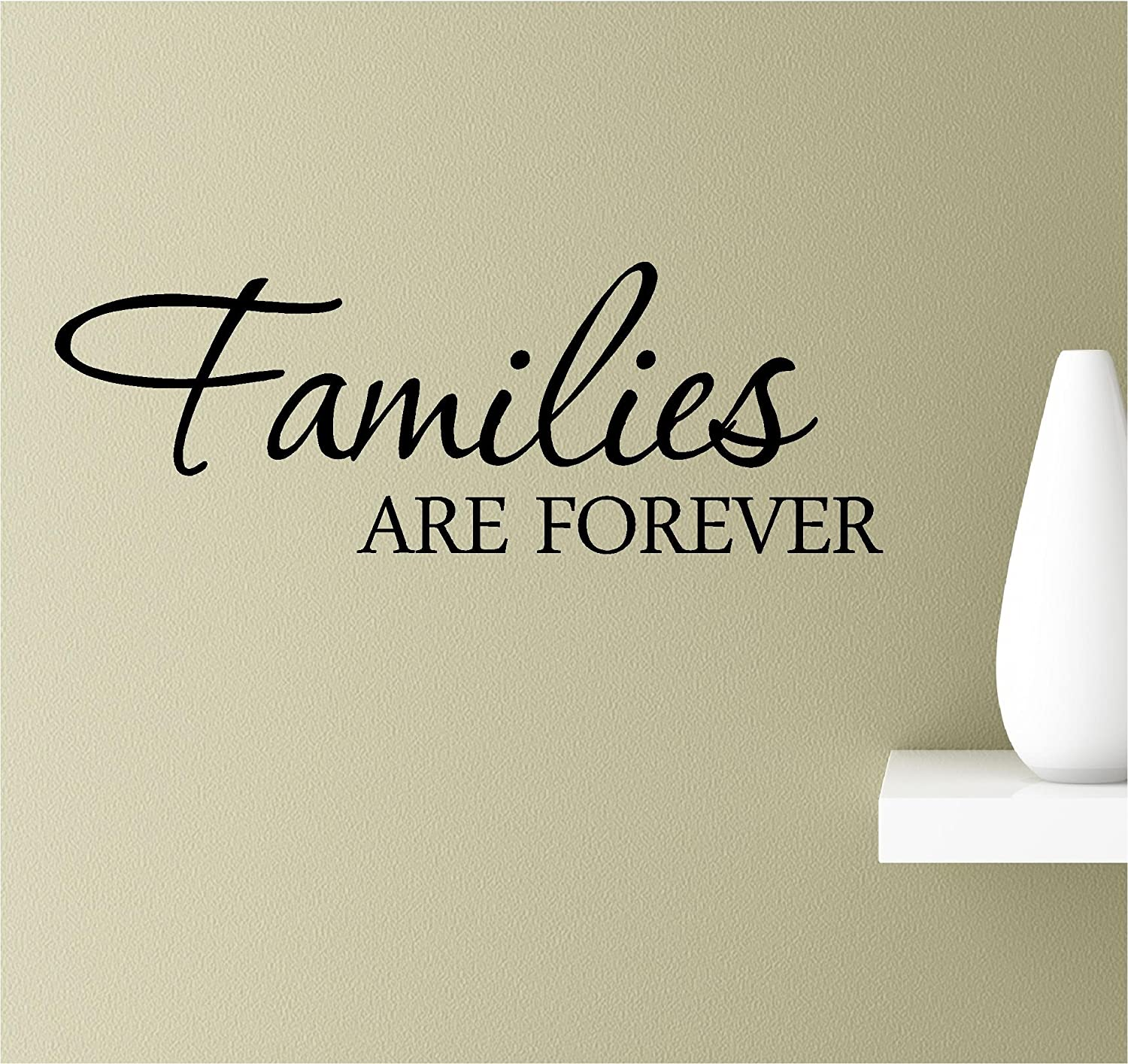 Southern Sticker Company Families are Forever Inspirational Wall Quotes Sayings Vinyl Decals Art (Black)