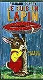 Je suis un lapin: Une histoire de Ole Risom