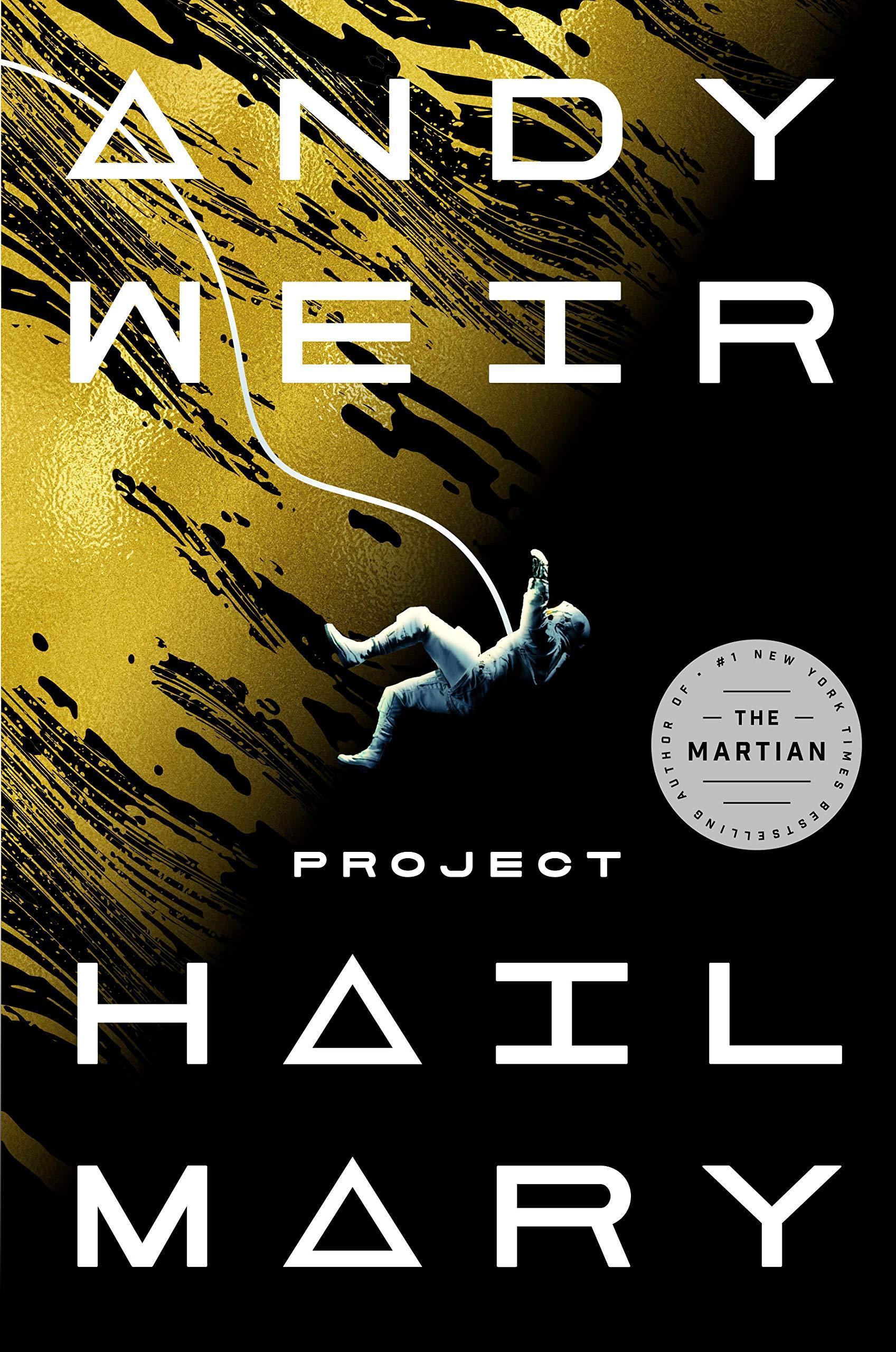 Project Hail Mary: A Novel: Weir, Andy: 9780593135204: Amazon.com: Books